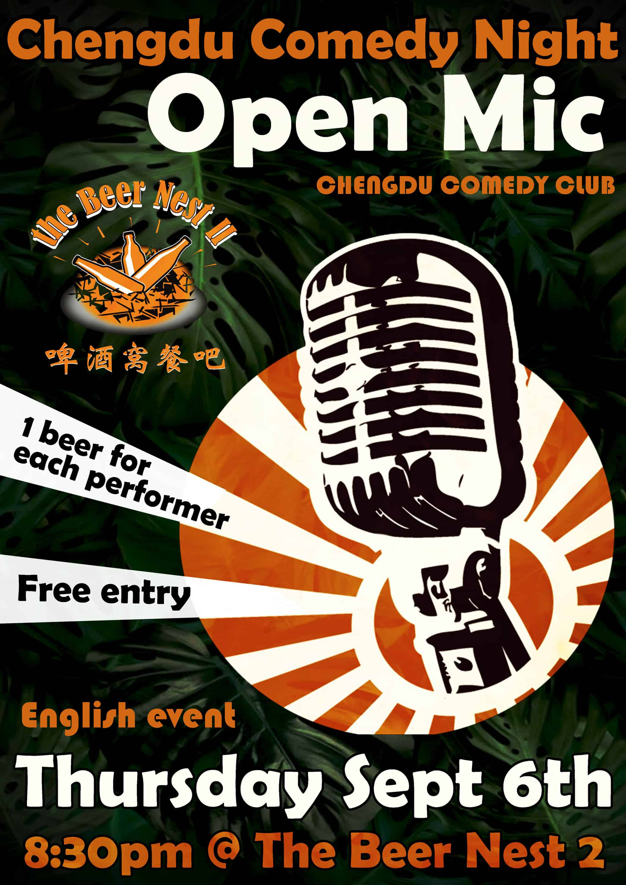 Chengdu Comedy Club bring their unique variety of comedy styles to The Beer  Nest 2, a perfect refreshment – so come down have some laughs and stick  around ...